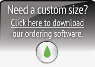 Click here to download ordering software for custom sizes